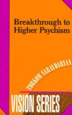 Breakthrough to Higher Psychism - Vision S. No. 1 (Paperback)