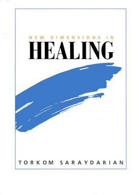 New Dimensions in Healing (Hardback)