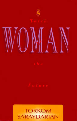 Woman, Torch of the Future (Paperback)