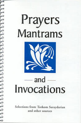 Prayers, Mantrams and Invocations (Paperback)