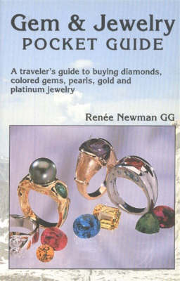 Gem & Jewelry Pocket Guide: A Traveler's Guide to Buying Diamonds, Colored Gems, Pearls, Gold & Platinum Jewelry (Paperback)