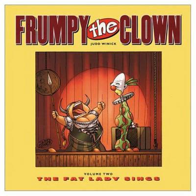 Frumpy the Clown: Fat Lady Sings v. 2 (Paperback)