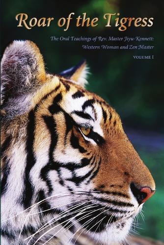 Roar of the Tigress, Volume I (Paperback)