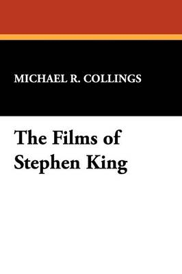 Films of Stephen King - Starmont Studies in Literary Criticism S. (Paperback)