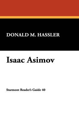 Isaac Asimov - Starmont Reader's Guide No. 40.  (Paperback)