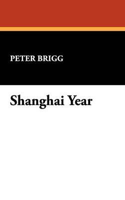 Shanghai Year (Hardback)
