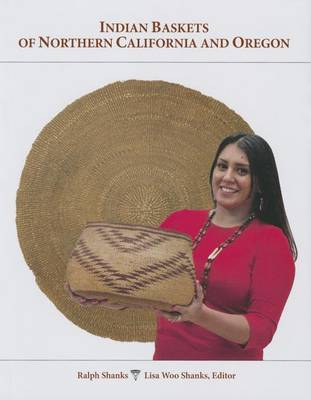 Indian Baskets of Northern California and Oregon (Hardback)