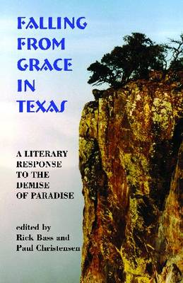 Falling From Grace In Texas: A Literary Response To The Demise of Paradise (Paperback)