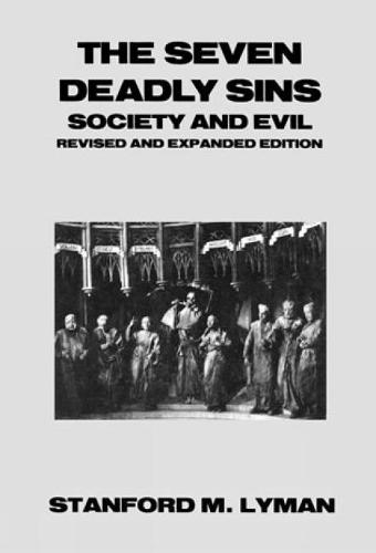 The Seven Deadly Sins: Society and Evil - Seven Deadly Sins (Hardback)