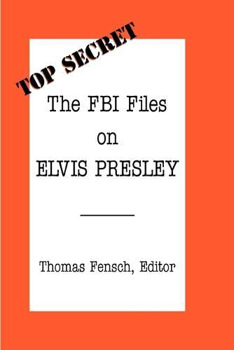 The FBI Files on Elvis Presley (Paperback)
