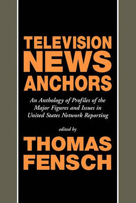 Television News Anchors (Paperback)