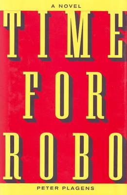 Time for Robo: A Novel (Hardback)