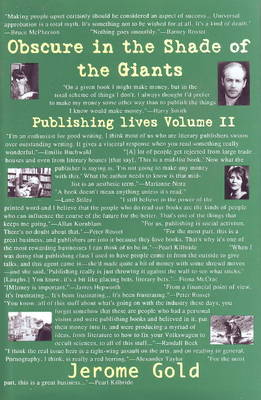 Obsure in the Shade of Giants: Publishing Lives: Volume II (Hardback)