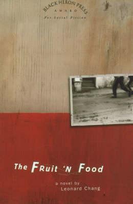 The Fruit 'N Food: A Novel (Paperback)