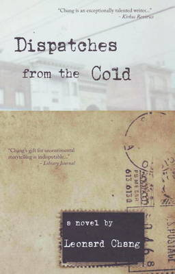Dispatches from the Cold: A Novel (Paperback)