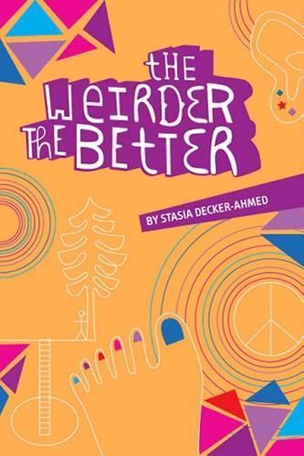 Weirder the Better (Paperback)