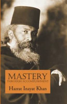 Mastery Through Accomplishment (Paperback)