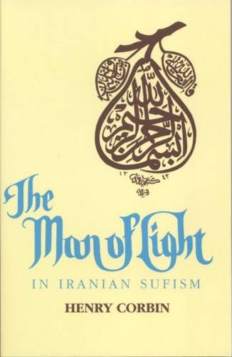 Man of Light in Iranian Sufism (Paperback)