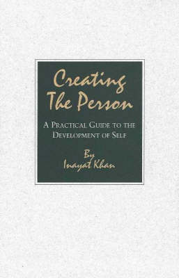 Creating the Person: A Practical Guide to the Development of Self (Paperback)