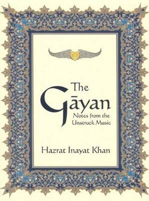 Gayan: Notes from the Unstruck Music (Paperback)