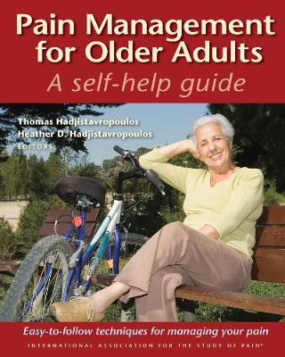 Pain Management for Older Adults: A Self-Help Guide (Paperback)