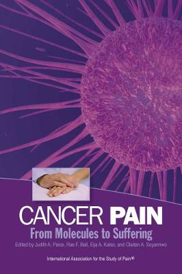 Cancer Pain: From Molecules to Suffering (Paperback)