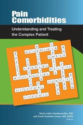 Pain Comorbidities: Understanding and Treating the Complex Patient (Paperback)