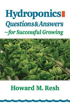 Hydroponics: Questions & Answers for Successful Growing (Paperback)