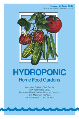 Hydroponic Home Food Gardens (Paperback)