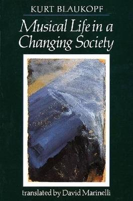 Musical Life in a Changing Society: Aspects of Music Sociology (Paperback)