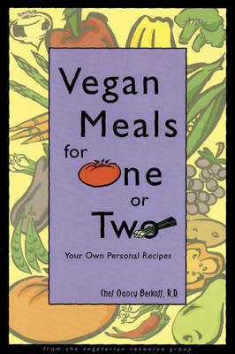 Vegan Meals For One Or Two: Your Own Personal Recipes (Paperback)