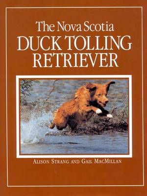 The Nova Scotia Duck Tolling Retriever (Paperback)