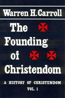 Founding of Christendom (Paperback)