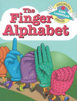 The Finger Alphabet (Paperback)