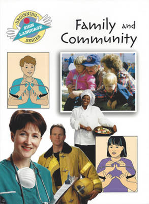 Family and Community (Paperback)