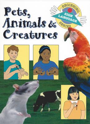 Pets, Animals & Creatures (Paperback)