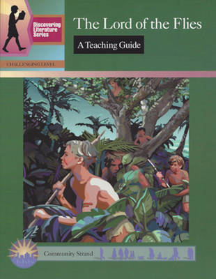The Lord of the Flies: A Teaching Guide (Paperback)