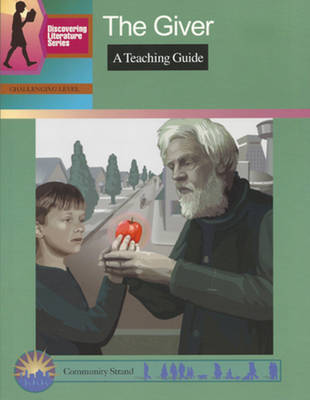 The Giver: A Teaching Guide (Paperback)