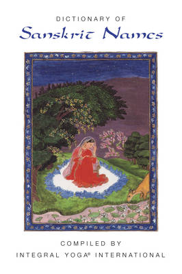 Dictionary of Sanskrit Names (Paperback)