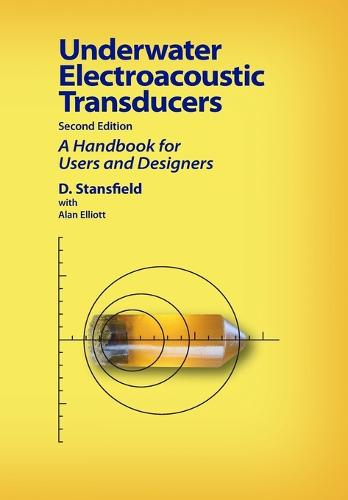 Underwater Electroacoustic Transducers: Second Edition (Paperback)