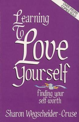 Learning to Love Yourself: Finding Your Self Worth (Paperback)