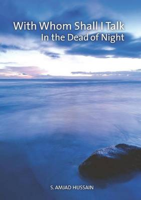 With Whom Shall I Talk in the Dead of Night (Paperback)