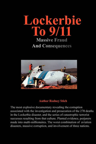 Lockerbie to 9/11: Massive Fraud and Consequences (Paperback)
