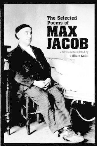 The Selected Poems of Max Jacob (Paperback)
