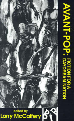 Avant-pop: Fiction for a Daydream Nation - Black Ice Books (Paperback)