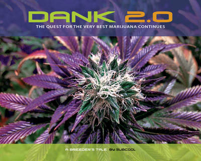 Dank 2.0: The Quest for the Very Best Marijuana Continues (Paperback)