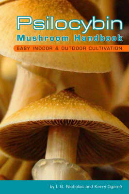 Psilocybin Mushroom Handbook: Easy Indoor and Outdoor Cultivation (Paperback)