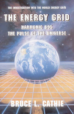 Energy Grid: Harmonic 695: the Pulse of the Universe (Paperback)