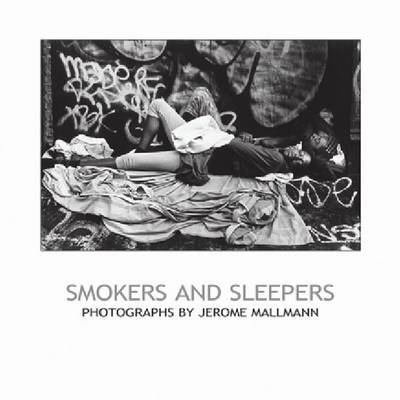 Smokers and Sleepers (Paperback)