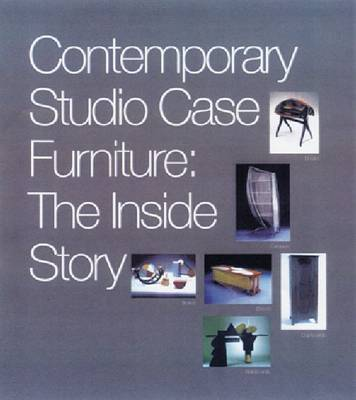 Contemporary Studio Case Furniture: The inside Story (Paperback)